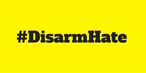 #disarmhate